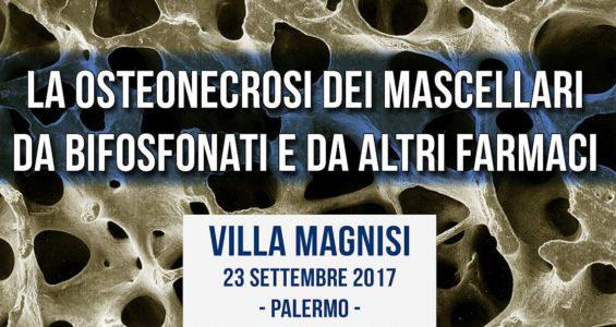 Osteonecrosi delle ossa mascellari, fa tappa a Palermo il corso nazionale dell'Ordine dei Medici